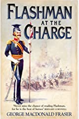 Flashman at the Charge (The Flashman Papers, Book 7) Kindle Edition