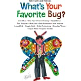 What's Your Favorite Bug?: 3 (Eric Carle and Friends' What's Your Favorite)