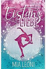 Eistanzliebe: Liebesroman Kindle Ausgabe