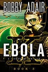 Ebola K: A Terrorism Thriller: Book 3 Kindle Edition