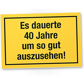Dankedir 40 Jahre Gutes Aussehen Kunststoff Schild Geschenk 40