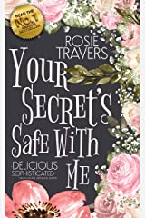 Your Secret's Safe With Me Kindle Edition
