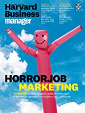 Harvard Business Manager 9/2017: Horrorjob Marketing