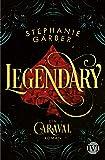 Legendary: Ein Caraval-Roman