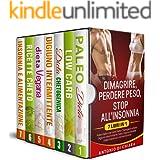Dimagrire perdere peso stop all'insonnia: 7 libri in 1 Paleo dieta low carb Dieta chetogenica digiuno intermittente dieta veg