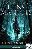 Liens magiques: Kate Daniels, T9