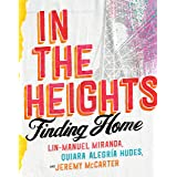 In the Heights: Finding Home (English Edition)