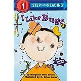 I Like Bugs (Step into Reading)