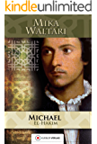 Michael el-Hakim: Der Renegat des Sultans (Mika Waltaris historische Romane 4)