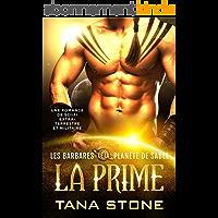 La Prime: Une romance de science-fiction extra-terrestre et militaire (Les Barbares de la planète de sable t. 1)