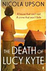 The Death of Lucy Kyte (Josephine Tey Book 5) Kindle Edition