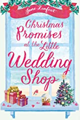 Christmas Promises at the Little Wedding Shop: Celebrate Christmas in Cornwall with this magical romance! (The Little Wedding Shop by the Sea) Kindle Edition