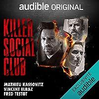 Killer Social Club: Un thriller Audible Original