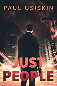 Just People: A Gripping Political Novel (English Edition)
