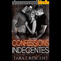 Confessions indécentes: Un ménage à trois (La série Indécence)