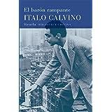 El barón rampante (Biblioteca Italo Calvino nº 5)
