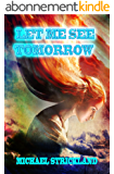 Let Me See Tomorrow (Red Cotton Fields Book 3) (English Edition)