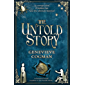 The Untold Story (The Invisible Library series Book 8)