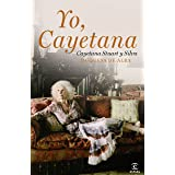 Yo, Cayetana (FUERA DE COLECCIÓN Y ONE SHOT)
