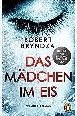 Das Mädchen im Eis: Kriminalroman (Die Erika-Foster-Reihe 1) (German Edition) Versión Kindle