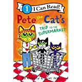 Pete the Cat's Trip to the Supermarket (I Can Read Level 1)