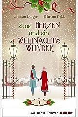 Zwei Herzen und ein Weihnachtswunder: Folge 3 Kindle Ausgabe