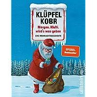 Morgen, Klufti, wird's was geben: Eine Weihnachtsgeschichte   24 humorvolle Weihnachtskatastrophen vom Bestseller-Duo