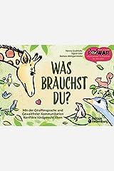 Was brauchst du? Mit der Giraffensprache und Gewaltfreier Kommunikation Konflikte kindgerecht lösen (SOWAS! BILDER 20) Kindle Ausgabe
