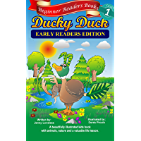 Children's Books: Beginner Readers- Ducky Duck (Kids Early Reading Edition with 1st Grade Site Words & Pictures…