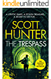 The Trespass (An Archaeological Mystery Thriller): The most controversial action adventure you'll read this year ...