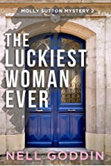 The Luckiest Woman Ever (Molly Sutton Mysteries Book 2) Kindle Edition