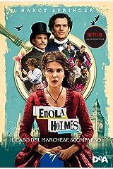 Enola Holmes. Il caso del marchese scomparso Formato Kindle