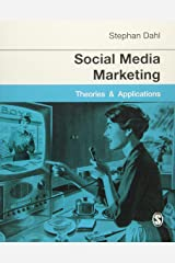 Social Media Marketing: Theories and Applications Paperback