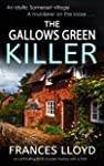 THE GALLOWS GREEN KILLER an enthralling British murder mystery with a twist