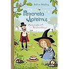 Petronella Apfelmus: Zaubertricks und Maulwurfshügel. Band 8 (German Edition)