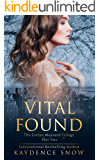 Vital Found (The Evelyn Maynard Trilogy Book 2) (English Edition)