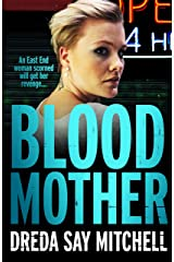 Blood Mother: A gritty read - you'll be hooked (Flesh and Blood Series Book Two) (English Edition) Formato Kindle