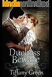Duchess Beware (Secrets & Scandals Book 2) (English Edition)