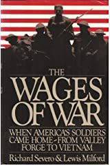The Wages of War: When America's Soldiers Came Home : From Valley Forge to Vietnam Hardcover