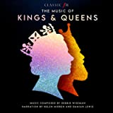 The Music of Kings and Queens