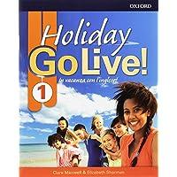 Go live holiday. Student's book. Per la Scuola media. Con espansione online. : Go live holiday. Student's book. Per la…