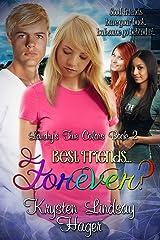 Best Friends......Forever? (Landry's True Colors Series Book 2) (English Edition) Kindle Ausgabe