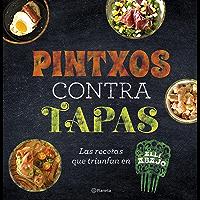 Pintxos contra tapas: Recetas para comidas informales y deliciosas (Planeta Cocina) (Spanish Edition)