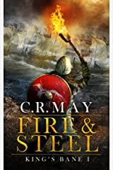 Fire & Steel (King's Bane Book 1) Kindle Edition