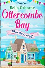 Ottercombe Bay – Part One: Where There's a Will... (Ottercombe Bay Series) Kindle Edition