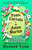 Peas, Carrots and an Aston Martin (The Peas and Carrots Series Book 1) (English Edition)
