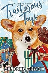Traitorous Toys (Cozy Corgi Mysteries Book 2) Kindle Edition