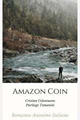 Amazon Coin: Romanzo Anonimo Italiano Formato Kindle