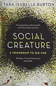 Social Creature: 'A Ripleyesque exploration of female insecurity set among the socialites of Manhattan' (Guardian)