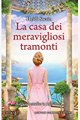 La casa dei meravigliosi tramonti (Italian Edition) Kindle Edition